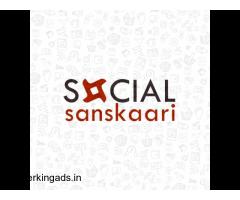 Social sanskaari - Top Digital marketing agency in delhi