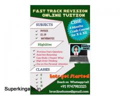 ONLINE TUITION FAST TRACK REVISION CBSE X,XI,XII