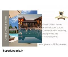 Book farmhouse for parties and weddings in Gurgaon