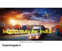 Get detailed information about import duty for india