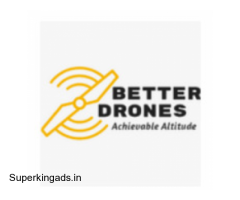 The Best Drone Company in India   Better Drones